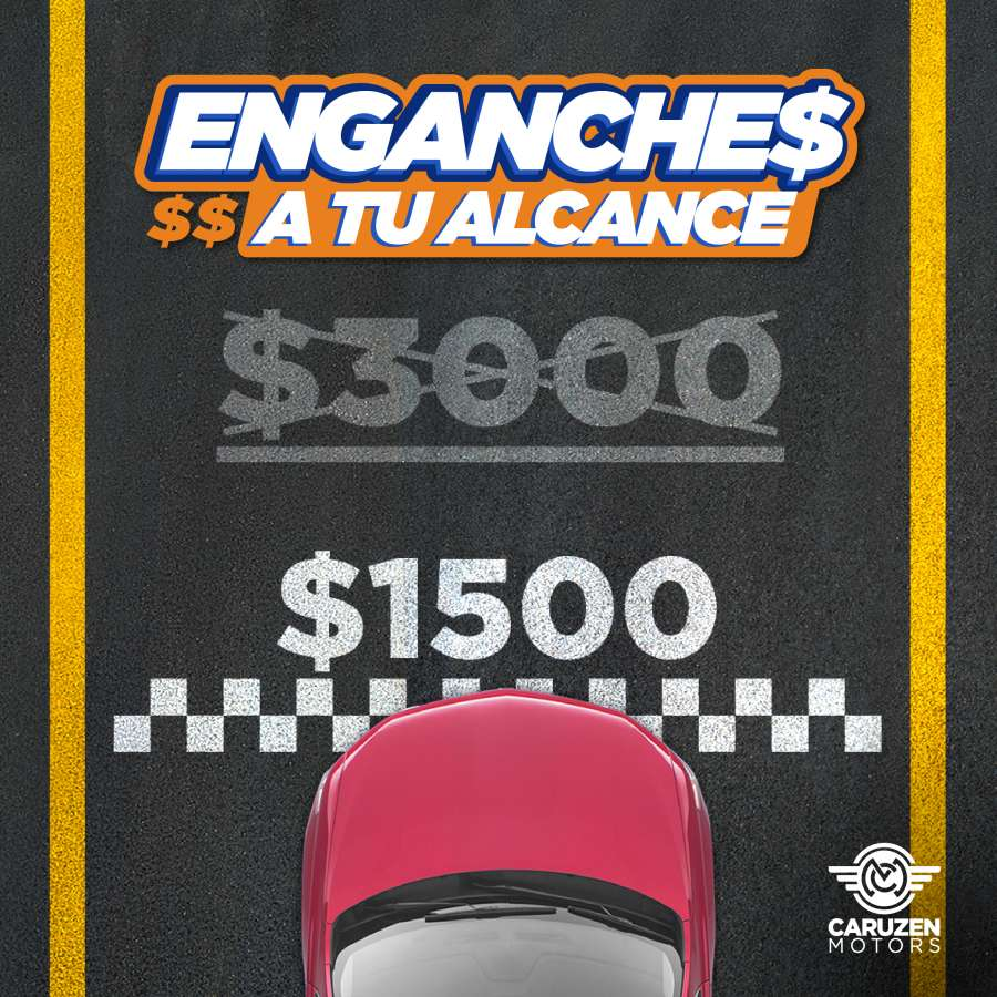 enganches desde 1500 promo